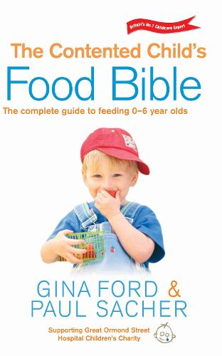 The Contented Child's Food Bible (Paperback)