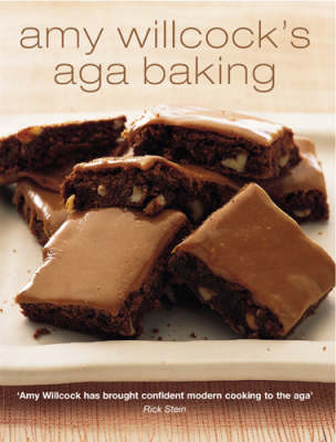 Amy Willcock's Aga Baking (Hardback)