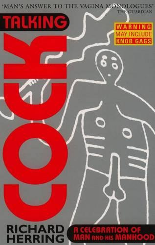 Talking Cock: A Celebration of Man and his Manhood (Paperback)