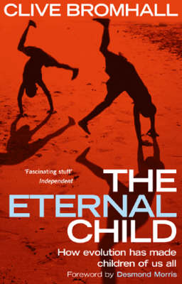 The Eternal Child (Paperback)
