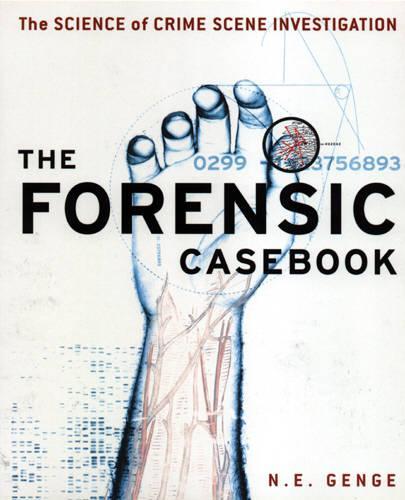 Forensic Casebook: The Science of Crime Scene Investigation (Paperback)