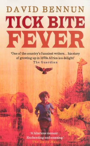 Tick Bite Fever (Paperback)