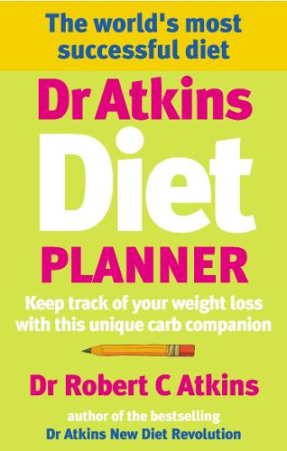 Dr Atkins Diet Planner: Keep track of your weight loss with this unique carb compani on (Paperback)