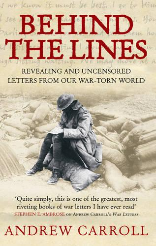 Behind The Lines: Revealing and uncensored letters from our war-torn world (Paperback)