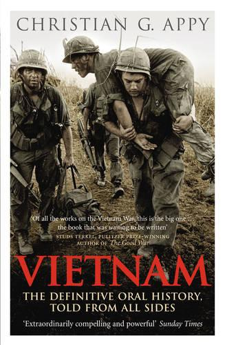 Vietnam: The Definitive Oral History, Told From All Sides (Paperback)