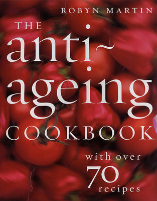 The Anti-Ageing Cookbook (Paperback)