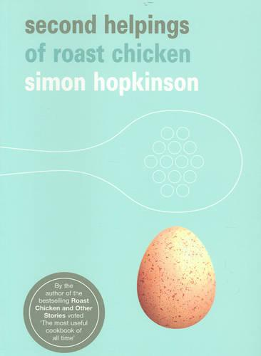 Second Helpings of Roast Chicken (Paperback)