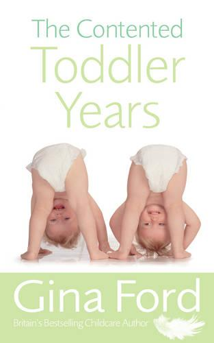 The Contented Toddler Years (Paperback)