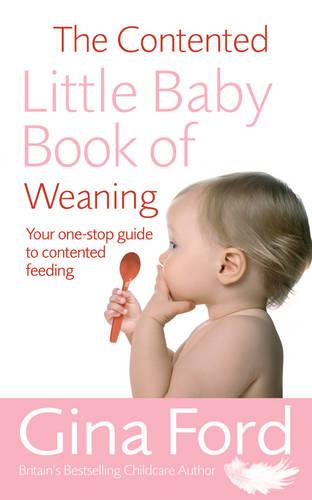 The Contented Little Baby Book Of Weaning (Paperback)