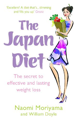 The Japan Diet: The secret to effective and lasting weight loss (Paperback)