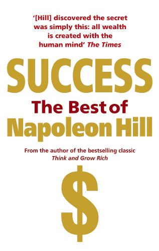 Success: The Best of Napoleon Hill (Paperback)