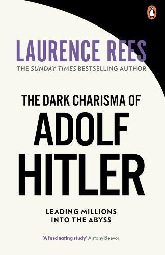 The Dark Charisma of Adolf Hitler (Paperback)