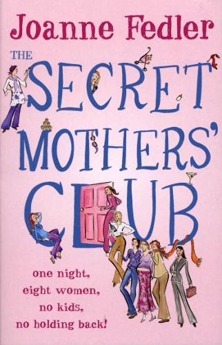 The Secret Mothers' Club (Paperback)
