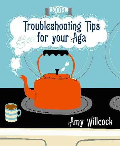 Troubleshooting Tips for Your Aga (Paperback)