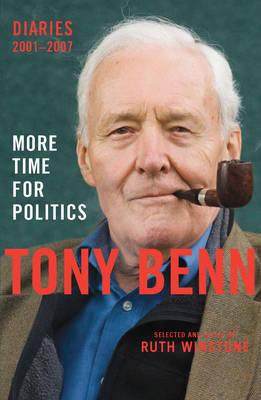 More Time for Politics: Diaries 2001-2007 (Hardback)