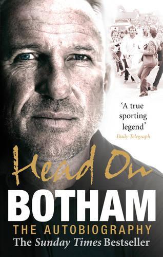 Head On - Ian Botham: The Autobiography (Paperback)