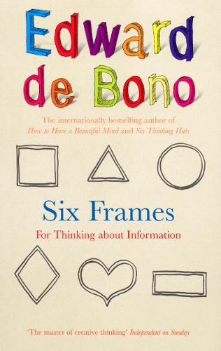 Six Frames: For Thinking About Information (Paperback)