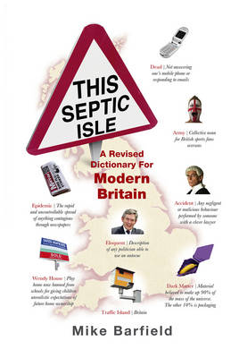 This Septic Isle: A Revised Dictionary for Modern Britain (Hardback)