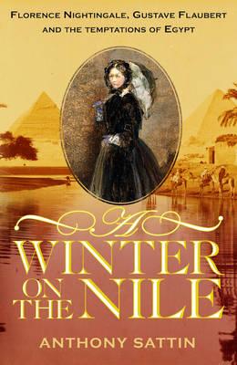 A Winter on the Nile (Hardback)
