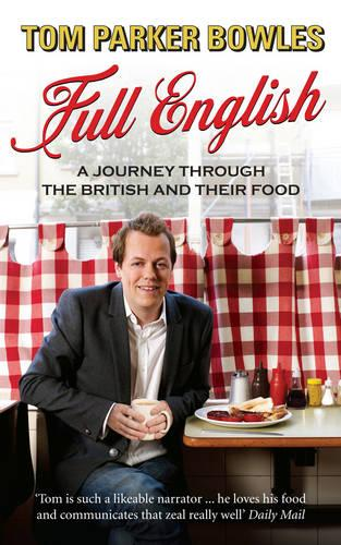 Full English: A Journey through the British and their Food (Paperback)
