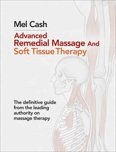 Advanced Remedial Massage (Paperback)