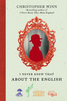 I Never Knew That About the English (Hardback)