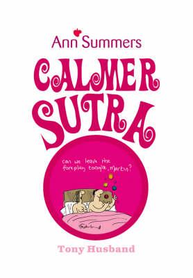 Calmer Sutra (Paperback)