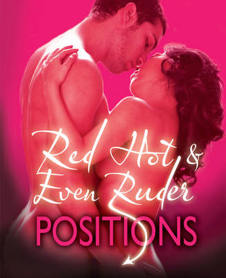 Ann Summers Guide to Red Hot and even Ruder (Hardback)