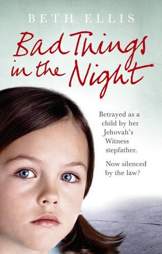 Bad Things in the Night (Paperback)