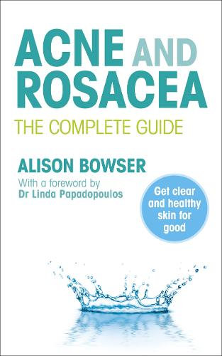 Acne and Rosacea: The Complete Guide (Paperback)