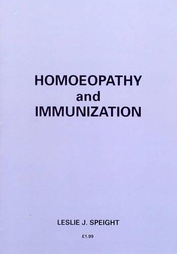 Homoeopathy And Immunization (Paperback)