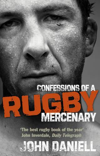 Confessions of a Rugby Mercenary (Paperback)
