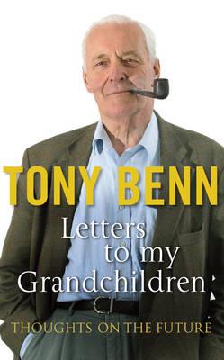 Letters to My Grandchildren (Hardback)