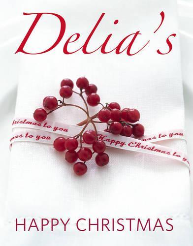 Delia's Happy Christmas (Hardback)