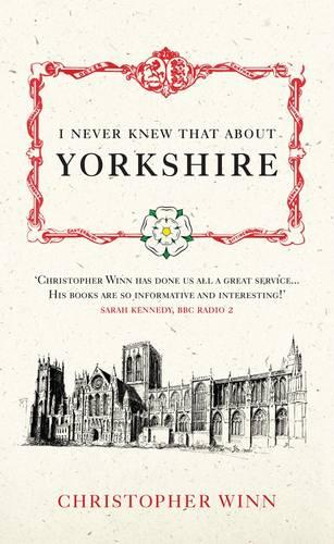 I Never Knew That About Yorkshire (Hardback)
