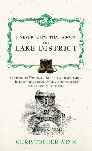 I Never Knew That About the Lake District (Hardback)