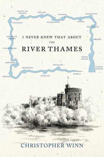 I Never Knew That About the River Thames (Hardback)