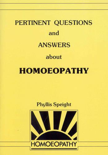 Pertinent Questions And Answers About Homoeopathy (Paperback)