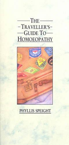 The Traveller's Guide to Homoeopathy (Paperback)