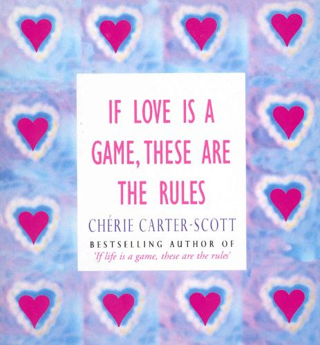 If Love Is A Game, These Are The Rules (Paperback)