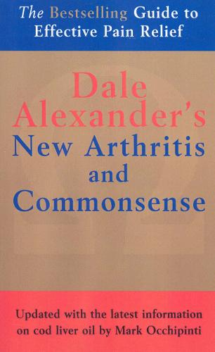 The New Arthritis and Commonsense (Paperback)