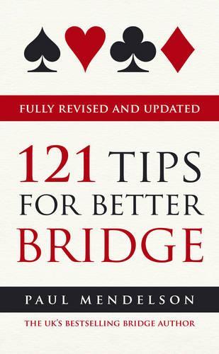 121 Tips for Better Bridge (Paperback)