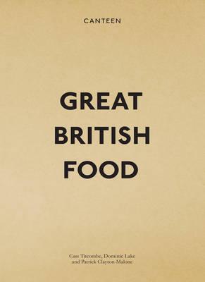 Canteen: Great British Food (Hardback)
