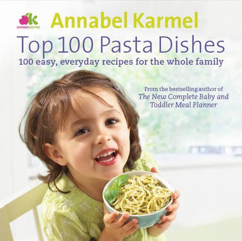 Top 100 Pasta Dishes (Hardback)