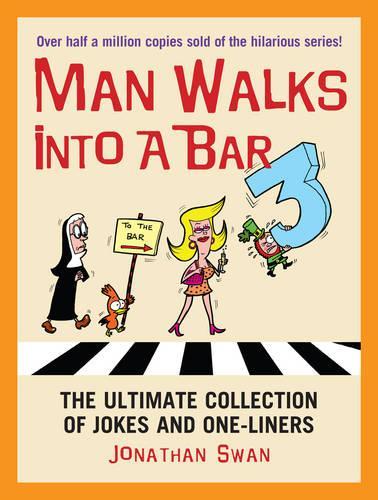 A Man Walks Into a Bar 3 (Paperback)