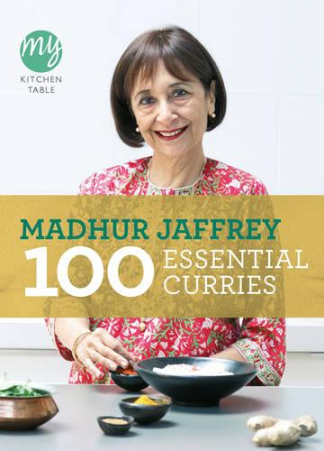 My Kitchen Table: 100 Essential Curries - My Kitchen (Paperback)