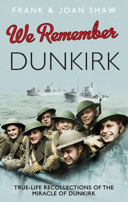 We Remember Dunkirk (Hardback)
