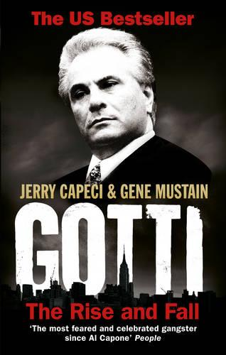 Gotti: The Rise and Fall (Paperback)