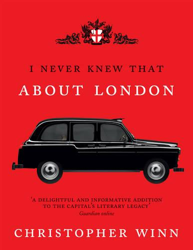 I Never Knew That About London Illustrated (Hardback)
