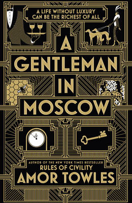 A Gentleman in Moscow (Hardback)